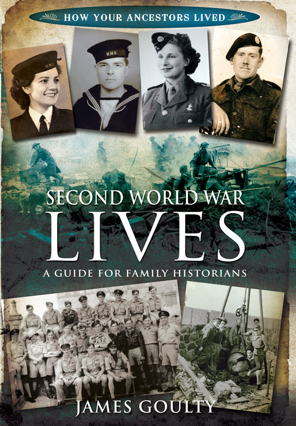 2nd War Lives: A Guide for Family Historians