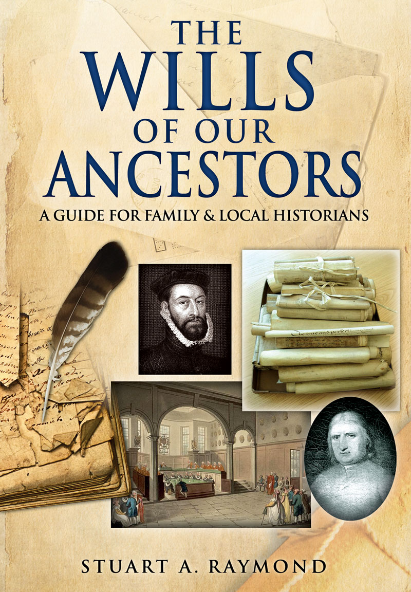 The Wills of Our Ancestors