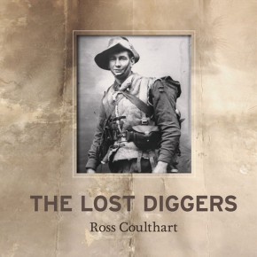 The Lost Diggers by R. Coulthart