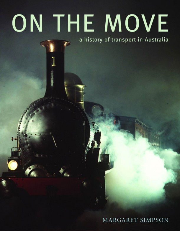 On the Move. A history of transport in Australia
