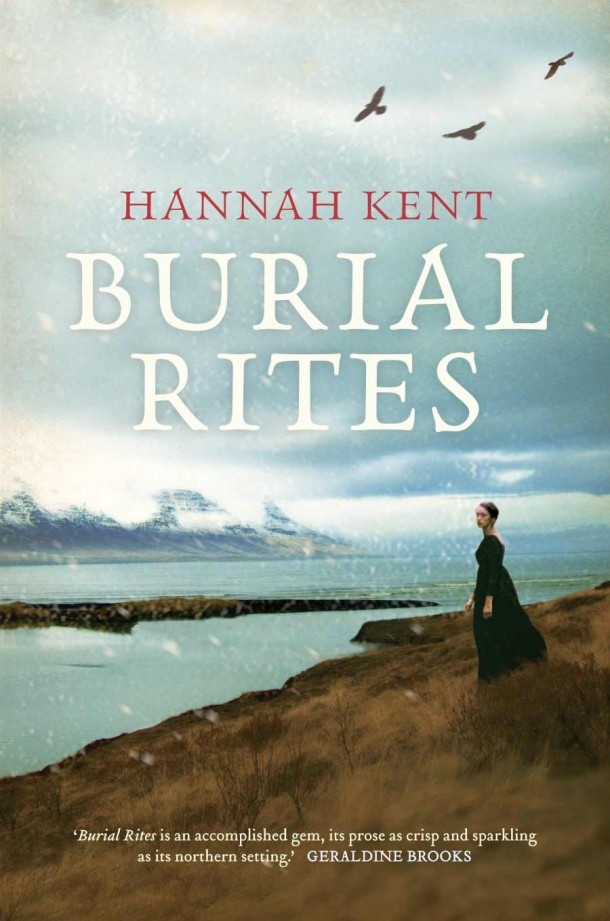 Burial Rites by Hannah Kent Click image for more information