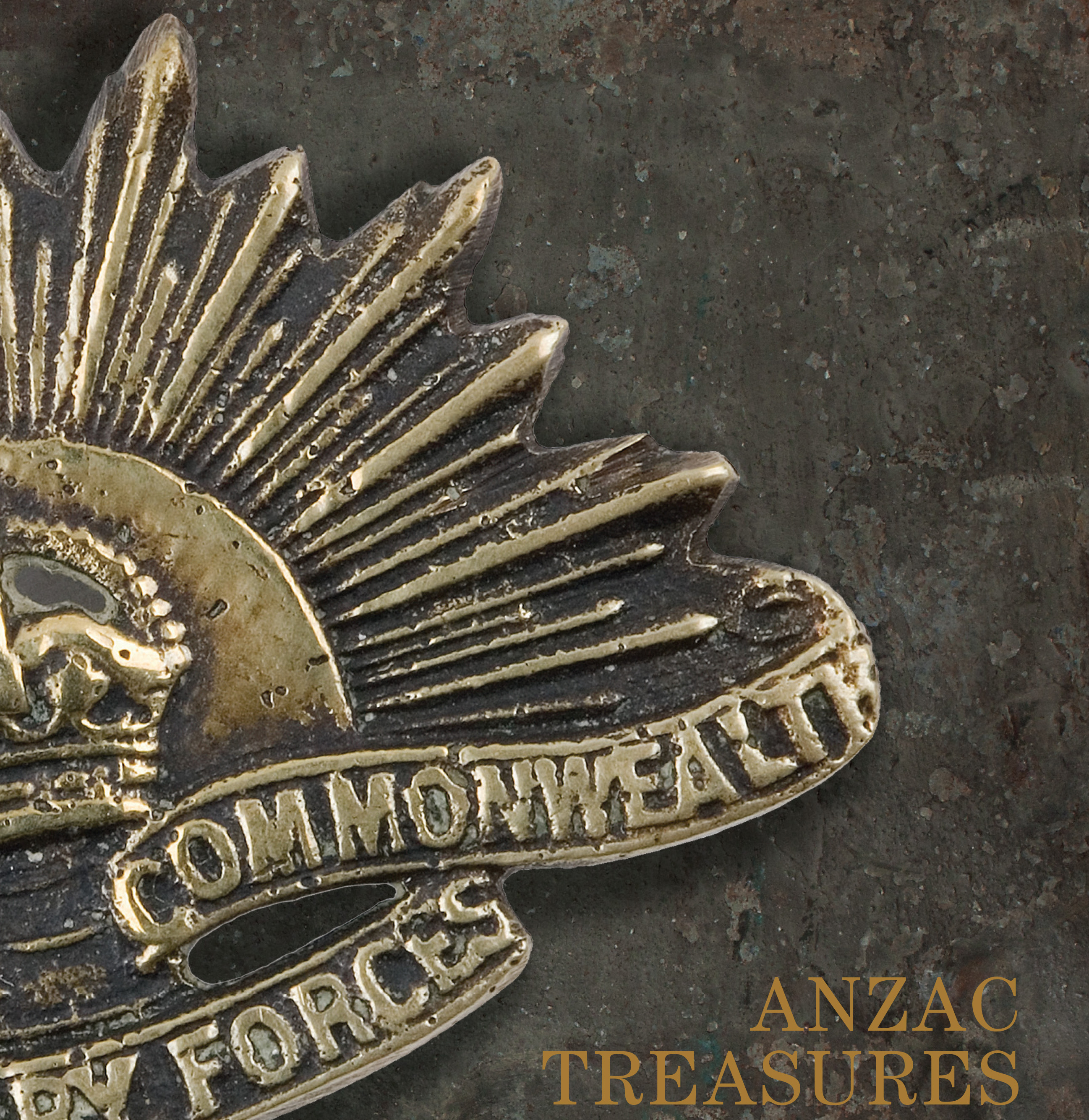Anzac Treasures Gallipoli Collection of the Australian War Memorial