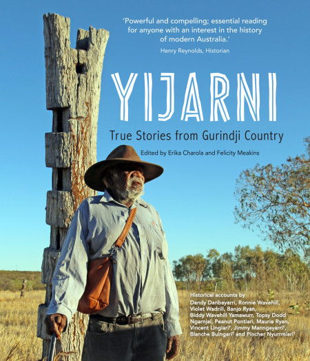 yijarni-true-stories-from-gurindji-country-indigenous-history-oral-history